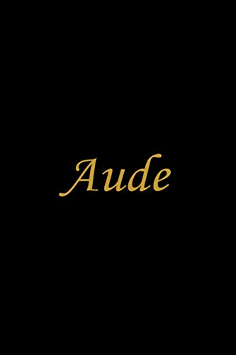 Aude: Personalized name Notebook Aude, Pink & Black Notebook for Women & Girls Named Aude Gift Idea, Office Lined Journal to Write in, Employee ... Letter Aude Initial Monogram Notebook