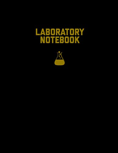 Laboratory Notebook: Lab Journal, Science & Chemistry, College Or High School Student, Research & Experiments Grid Ruled Graph Notes Gift Composition Book