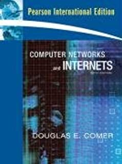 Computer Networks and Internets: International Edition