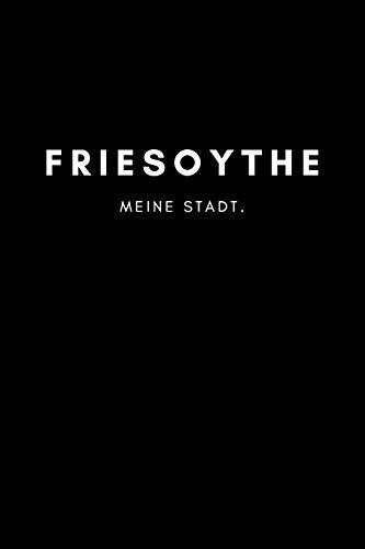Friesoythe: Notizbuch, Notizblock, Notebook   120 freie Seiten mit Rahmen, DIN A5 (6x9 Zoll)   Notizen, Termine,...