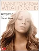 I Want to Know What Love Is (Mariah Carey)