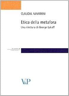 Etica della metafora. Una rilettura di George Lakoff