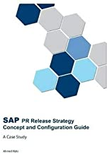 SAP PR Release Strategy Concept and Configuration Guide - A Case Study