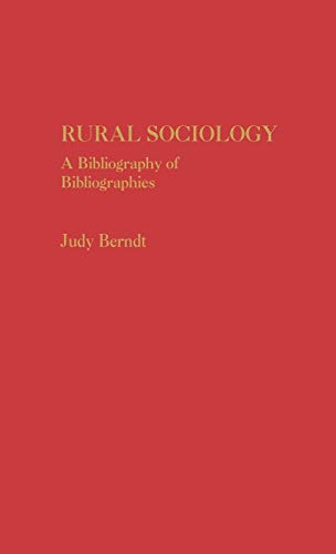 Rural Sociology: A Bibliography of Bibliographiesの詳細を見る