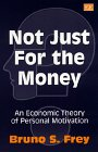 Not Just for the Money: An Economic Theory of Personal Motivation