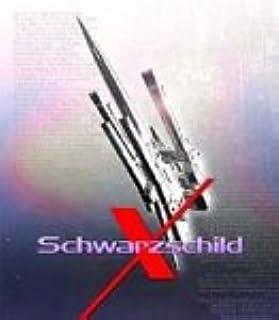 シュヴァルツシルト X 新たなる光輝