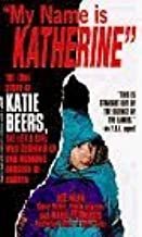My Name Is Katherine: The True Story of Katie Beers, the Little Girl Who Survived an Underground Dungeon of Horror (True Crime Library) by Joe Treen (1993-05-03)