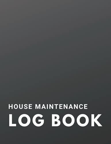 House Maintenance Logbook: Home Maintenance Record B
