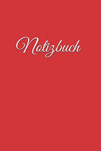 Notizbuch: rotes Notizbuch rot liniertes Buch zum reinschreiben, 120 Seiten, 6x9 Zoll (ca A5), Softcover, verwendbar z.B. als Notizbuch Notizheft ... Tagebuch Gästebuch Checklisten-Buch Geschenk