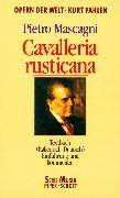 Cavalleria Rusticana: Einführung und Kommentar. Textbuch/Libretto. (Opern der Welt)