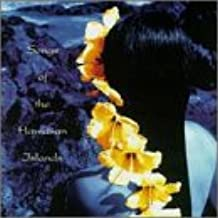 Songs of the Hawaiian Islands