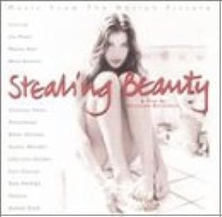 Stealing Beauty Movie Soundtrack