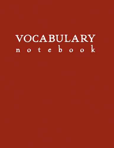 Vocabulary Notebook: Red Softcover Word Study Journal by schoolnest (Rainbow Lesson Notebooks: Vocabulary Study Journals, Band 3)