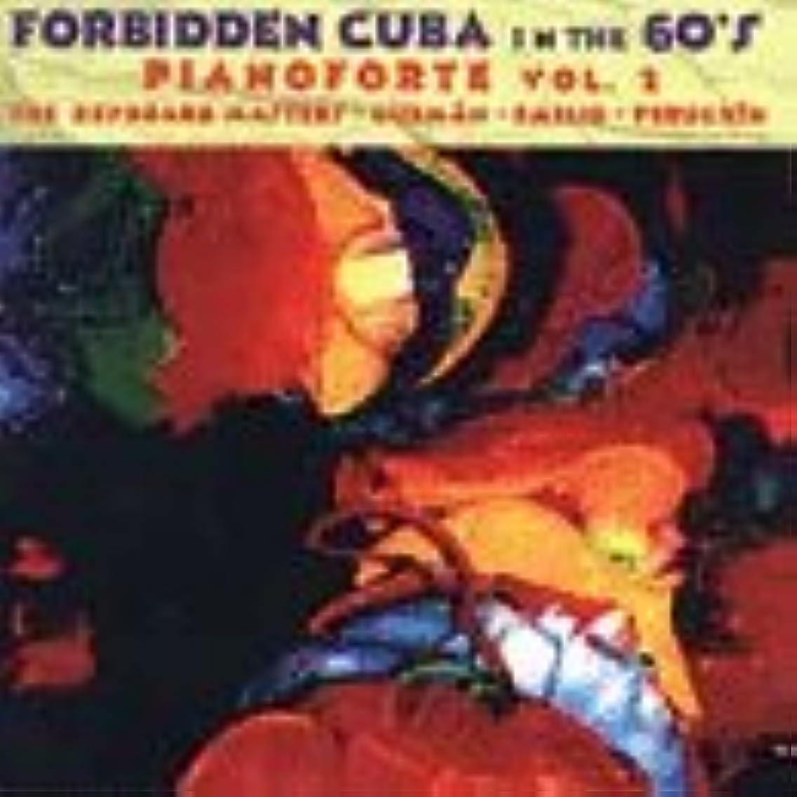 Forbidden Cuba In The '60s: Pianoforte, Vol. 2 - The Keyboard Masters