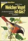 Welcher Vogel ist das? - Walter Cerny