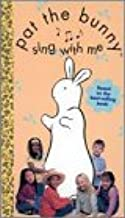Pat the Bunny: Sing With Me VHS
