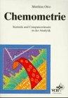 Chemometrie: Statistik und Computereinsatz in der Analytik
