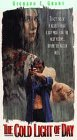 The Cold Light of Day [USA] [VHS]