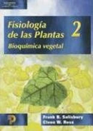 Fisiologia de las Plantas, Volume 2: Bioquimica Vegetal ...