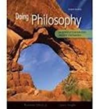 Doing Philosophy: An Introduction Through Thought Experiments 4th (forth) edition