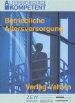 Betriebliche Altersversorgung, 1 CD-ROMFür Windows 95/98/NT 4.0. Hrsg. v. ZEW Zentrum für Europäische Wirtschaftsforschung
