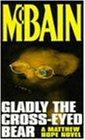 Gladly The Cross-Eyed Bear (A Matthew Hope novel)