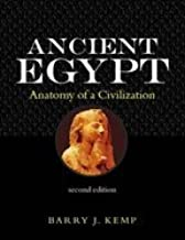 Ancient Egypt Anatomy of a Civilization, 2ND EDITION