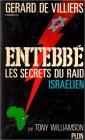 Entebbé : Les secret du raid Israélien