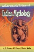 Encyclopaedic Dictionary of Indian Mythology