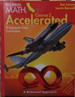 Big Ideas Math Course 2 Accelerated A common Core Curriculum CA Teaching Edition