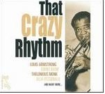 That Crazy Rhythm: Just Jazz