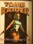 Tomb Raider: The Official Strategy Guide
