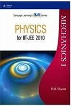 Physics For IIT-JEE: Mechanics I