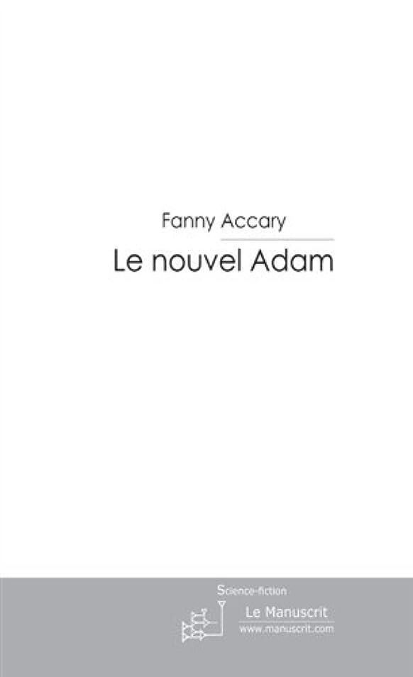 世界記録のギネスブックプレビューサージLe nouvel Adam (ESSAIS ET DOCUM) (French Edition)