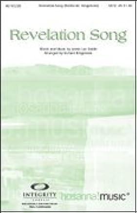 Revelation Song SHEET MUSIC SATB: Amazon com: Books