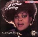 The Best Of Earlene Bentley - I'm Living My Own Life