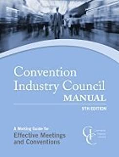 The Convention Industry Council Manual, 9th Edition