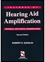 Textbook of Hearing Aid Amplification - Technical & Clinical Considerations (2nd, 00) by Sandlin, Robert E [Paperback (2000)]