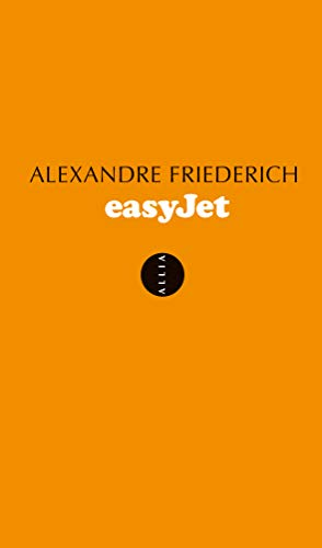 Easyjet: Espace, temps, argent