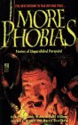 More Phobias: Phobias II: More Phobias: Phobias II 0671895478 Book Cover
