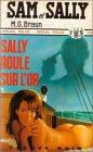 Sally roule sur l'or