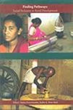 Finding Pathways: Social Inclusion in Rural Development [Paperback] Smita Premchander, Sudin K. Peter Reid