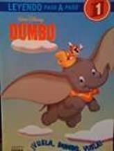 Vuela, Dumbo, Vuela (LEYENDO PASO A PASO) (Spanish Edition)