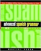 Practical Spanish Grammar: A Self-Teaching Guide (Wiley Self-Teaching Guides) 2nd (second) edition
