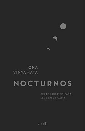 Nocturnos: Textos cortos para leer en la cama (Zenith Original)