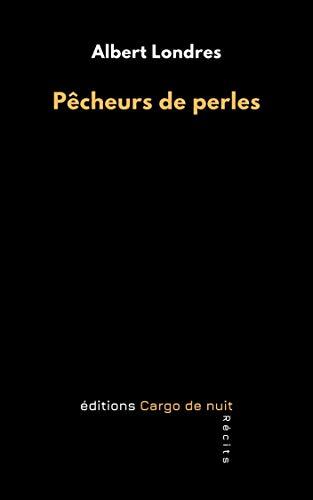 Pêcheurs de perles (French Edition)