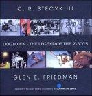 Dogtown - The Legend Of The Z-boys (Skate My Friend, Skate)