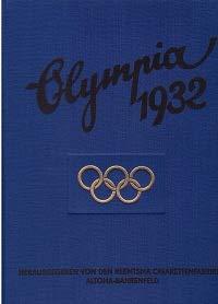 Die Olympischen Spiele 1932 in Los Angeles . Cigaretten-Bilderdienst Hamburg-Bahrenfeld / Zusammenstellung d. Werkes besorgte Walter Richter