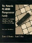 Motorola Mc68000 Microprocessor Family: Assembly Language Interface Design and System Design, the 2 Fac edition by Harman, Thomas L.; Hein, David T. published by Prentice Hall Paperback