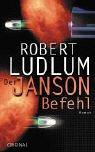 Robert Ludlum: Der Janson Befehl